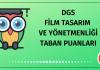DGS Film Tasarım ve Yönetmenliği Taban Puanları