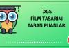 DGS Film Tasarımı Taban Puanları