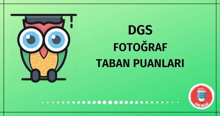 DGS Fotoğraf Taban Puanları