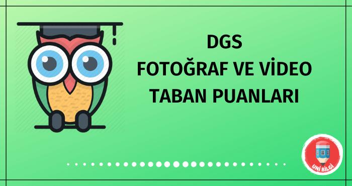 DGS Fotoğraf ve Video Taban Puanları
