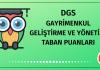 DGS Gayrimenkul Geliştirme ve Yönetimi Taban Puanları