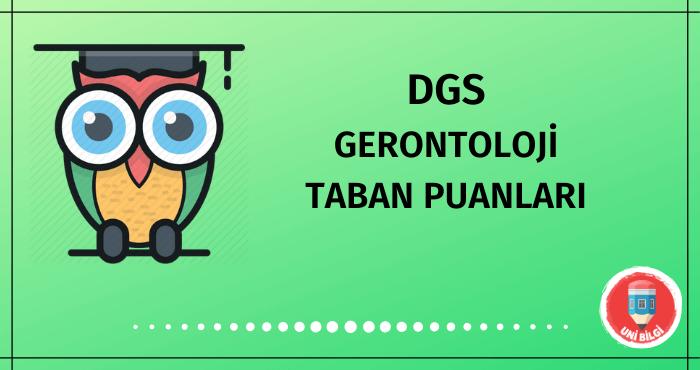 DGS Gerontoloji Taban Puanları