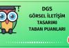 DGS Görsel İletişim Tasarımı Taban Puanları 2020