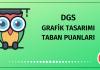 DGS Grafik Tasarımı Taban Puanları