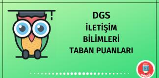 DGS İletişim Bilimleri Taban Puanları