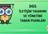 DGS İletişim Tasarımı ve Yönetimi Taban Puanları 2020