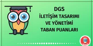 DGS İletişim Tasarımı ve Yönetimi Taban Puanları