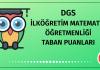 DGS İlköğretim Matematik Öğretmenliği Taban Puanları 2020