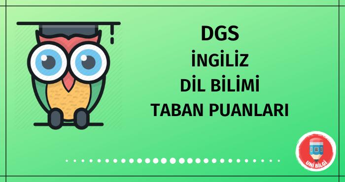DGS İngiliz Dil Bilimi Taban Puanları