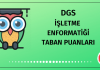 DGS İşletme Enformatiği Taban Puanları 2020