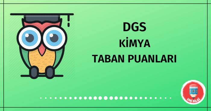 DGS Kimya Taban Puanları