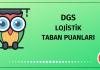 DGS Lojistik Taban Puanları 2020