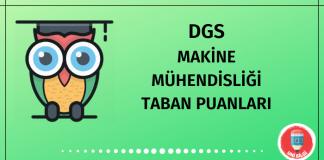 DGS Makine Mühendisliği Taban Puanları 2020