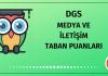 DGS Medya ve İletişim Taban Puanları