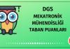 DGS Mekatronik Mühendisliği Taban Puanları 2020