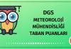 DGS Meteoroloji Mühendisliği Taban Puanları 2020