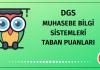 DGS Muhasebe Bilgi Sistemleri Taban Puanları 2020