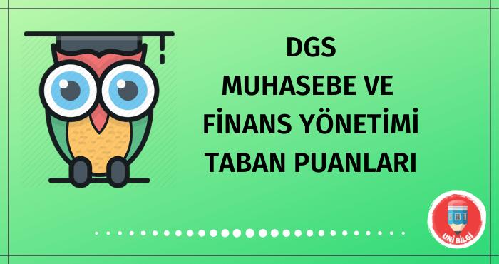 DGS Muhasebe ve Finans Yönetimi Taban Puanları