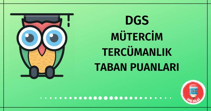 DGS Mütercim Tercümanlık Taban Puanları