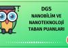 DGS Nanobilim ve Nanoteknoloji Taban Puanları 2020