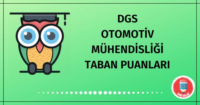 DGS Otomotiv Mühendisliği Taban Puanları