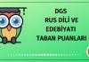 DGS Rus Dili ve Edebiyatı Taban Puanları 2020