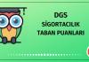 DGS Sigortacılık Taban Puanları