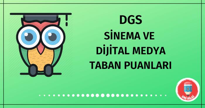 DGS Sinema ve Dijital Medya Taban Puanları