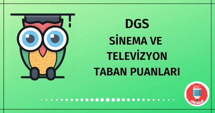 DGS Sinema ve Televizyon Taban Puanları