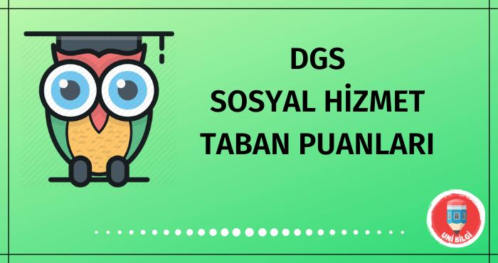 DGS Sosyal Hizmet Taban Puanları