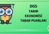 DGS Tarım Ekonomisi Taban Puanları