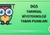 DGS Tarımsal Biyoteknoloji Taban Puanları