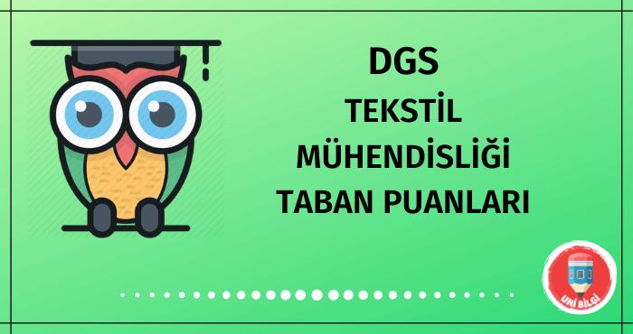 DGS Tekstil Mühendisliği Taban Puanları