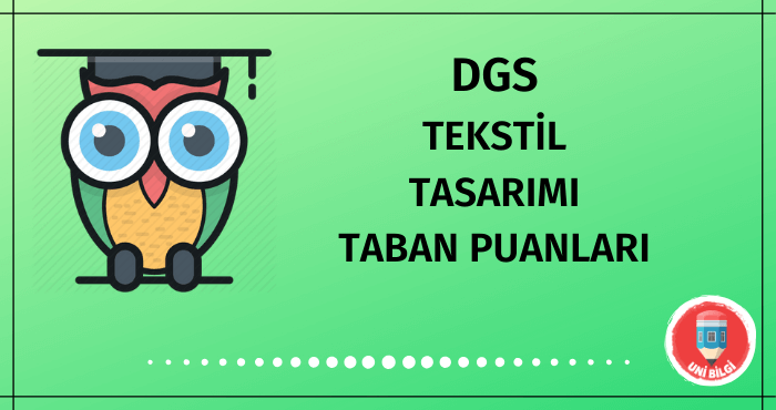 DGS Tekstil Tasarımı Taban Puanları