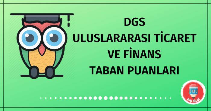 DGS Uluslararası Ticaret ve Finans Taban Puanları