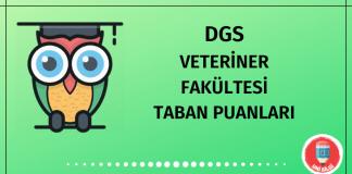 DGS Veteriner Fakültesi Taban Puanları 2020