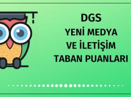 DGS Yeni Medya ve İletişim Taban Puanları
