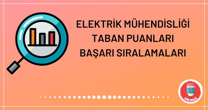 Elektrik Mühendisliği Taban Puanları