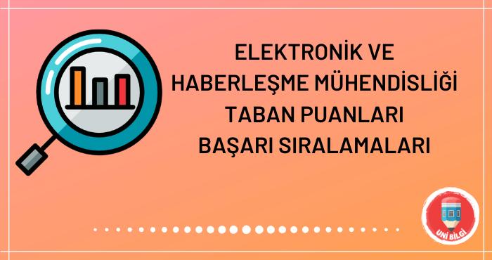 Elektronik ve Haberleşme Mühendisliği Taban Puanları