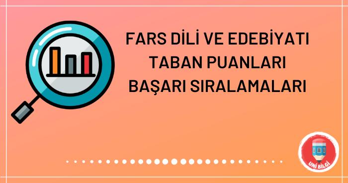 Fars Dili ve Edebiyatı Taban Puanları