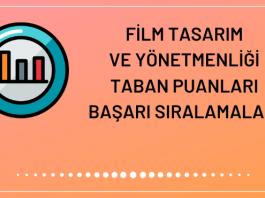 Film Tasarım ve Yönetmenliği Taban Puanları 2020
