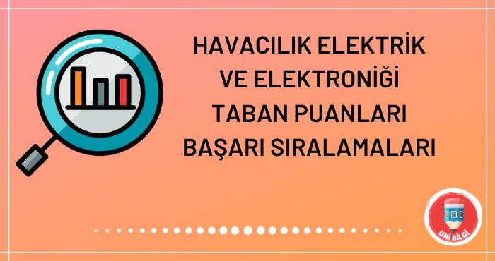Havacılık Elektrik ve Elektroniği Taban Puanları