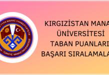 Kırgızistan Manas Üniversitesi 2020 Taban Puanları