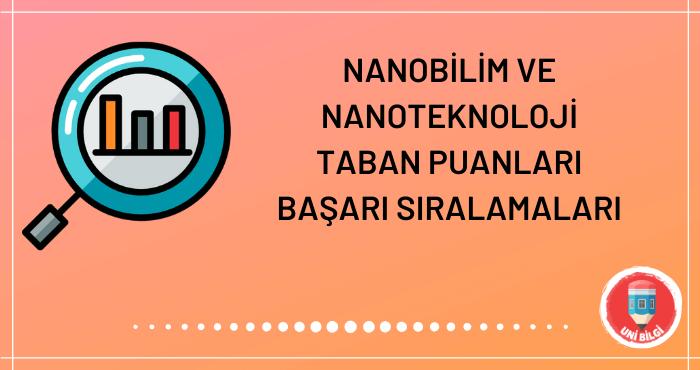 Nanobilim ve Nanoteknoloji Taban Puanları