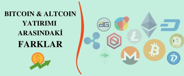 bitcoin ve altcoin yatırımı farkları