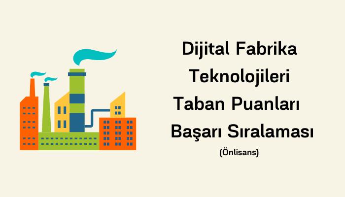 Dijital Fabrika Teknolojileri Taban Puanları