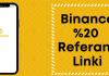 Binance %20 referans linki ile kayıt ol